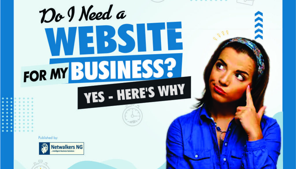 Do I Need a Website for My Business? Yes - Here's 6 Proven Reasons.