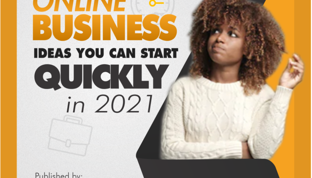[BLOG POST] Online business ideas you can start quickly in 2021