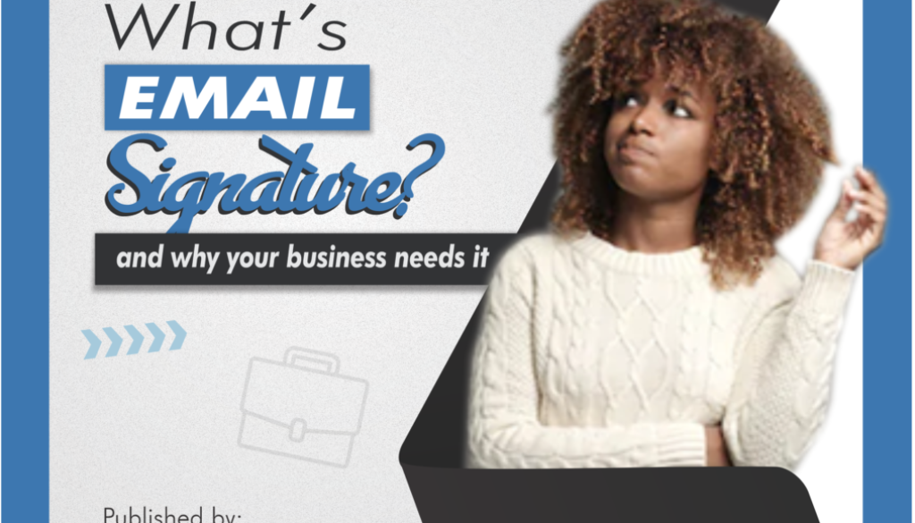 [BLOG POST]What is email signature and why your business needs to care about it