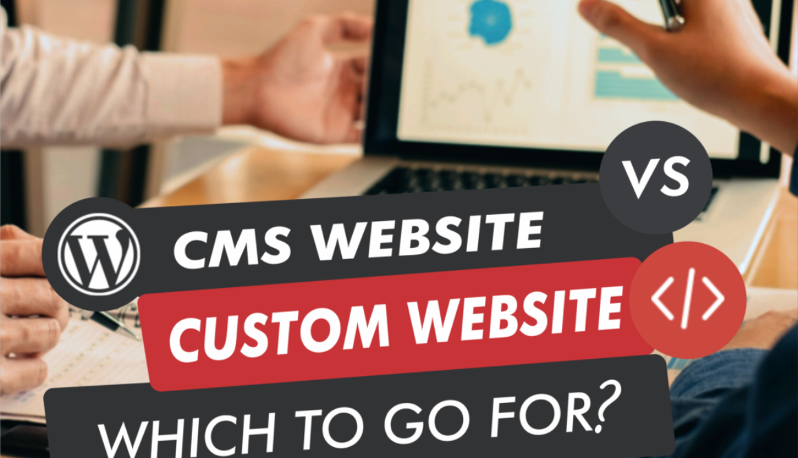 CMS or Custom Website