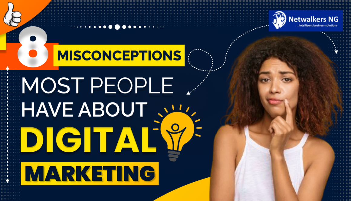 misconceptions most people have about digital marketing
