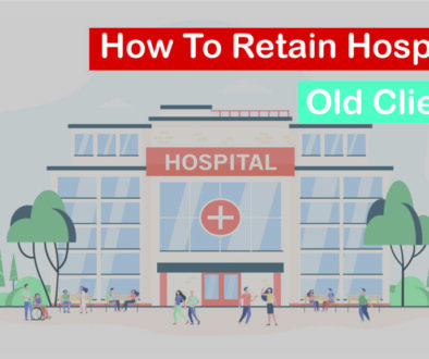 How To Retain Hospital Old Clients